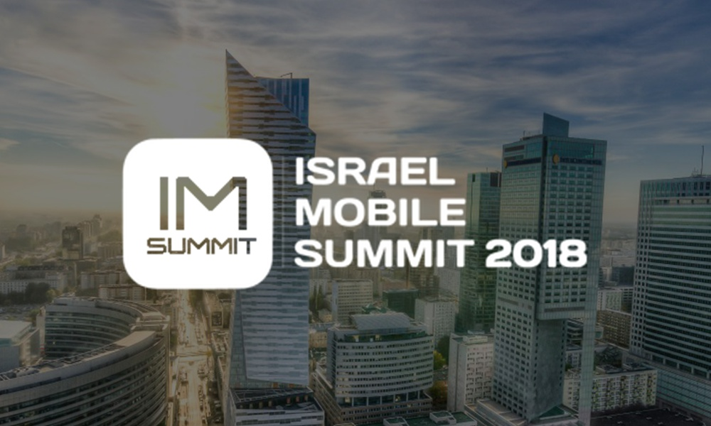 About Tel Aviv and Israel Mobile Summit 2018
